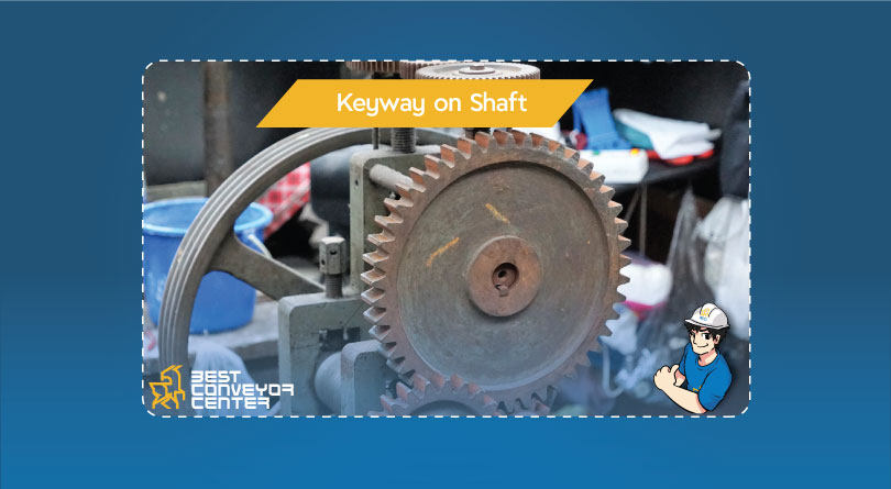 Keyway-on-Shaft